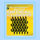 The fantastic world of optical illusions